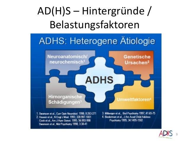 AD(H)S – Hintergründe / Belastungsfaktoren 9
