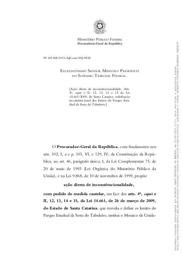 No 182.808/2015-AsJConst/SAJ/PGR EXCELENTÍSSIMO SENHOR MINISTRO PRESIDENTE DO SUPREMO TRIBUNAL FEDERAL. [Ação direta de in...