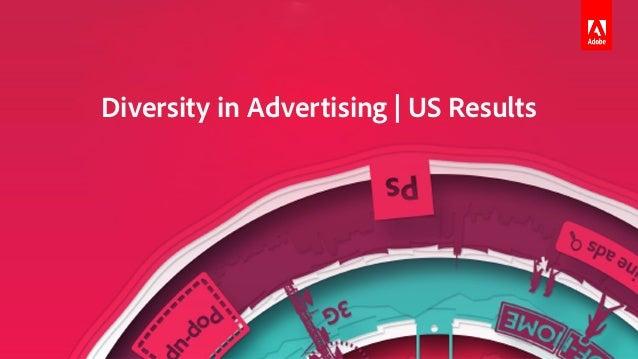 Adobe Digital Insights -- Diversity In Advertising 2019  Slide 3