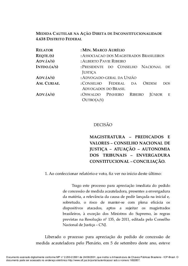 MEDIDA CAUTELAR NA AÇÃO DIRETA DE INCONSTITUCIONALIDADE                         4.638 DISTRITO FEDERAL                    ...