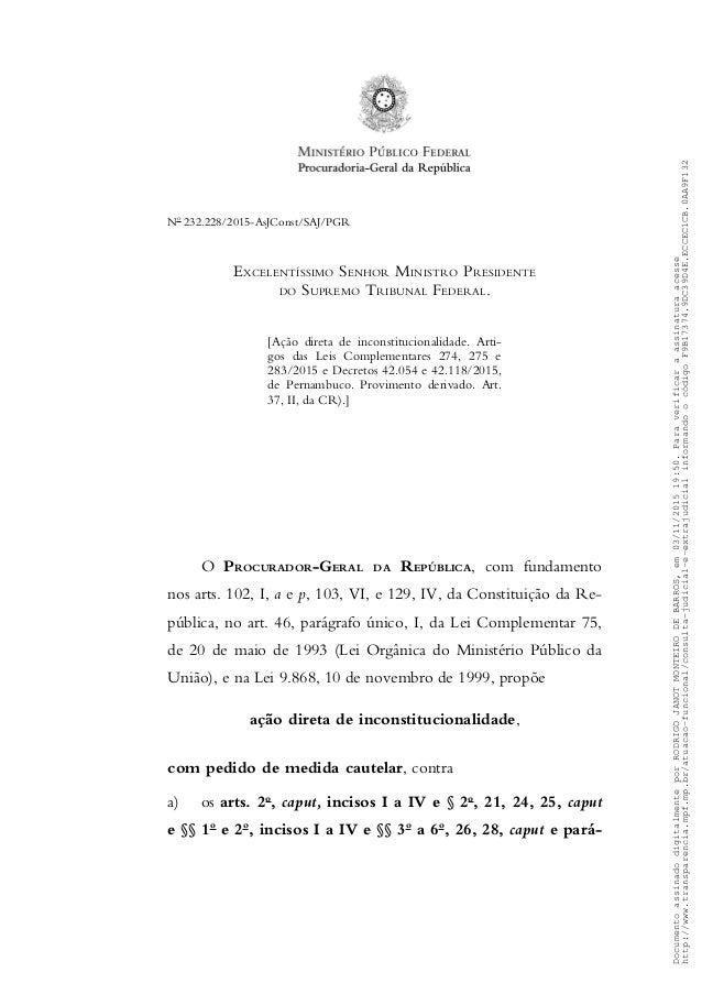 No 232.228/2015-AsJConst/SAJ/PGR EXCELENTÍSSIMO SENHOR MINISTRO PRESIDENTE DO SUPREMO TRIBUNAL FEDERAL. [Ação direta de in...