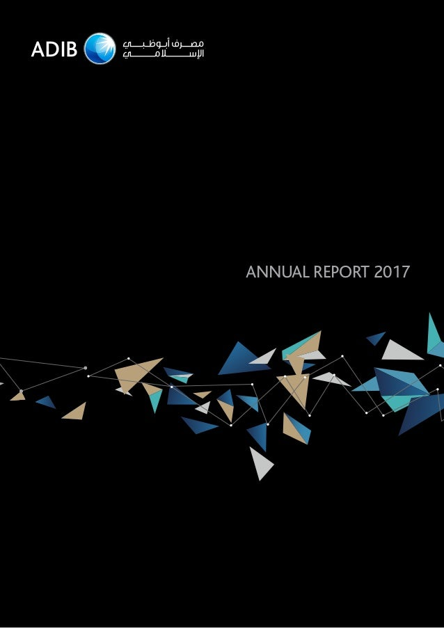 Annual Report Design In Dubai For Adib 2017 By Www Prism Me Com