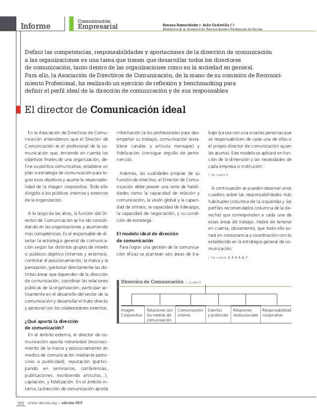 100 www.dircom.org | edición PDF Empresarial Rosana Rumschisky y Julio Carlavilla (*) Miembros de la Comisión de Reconocim...