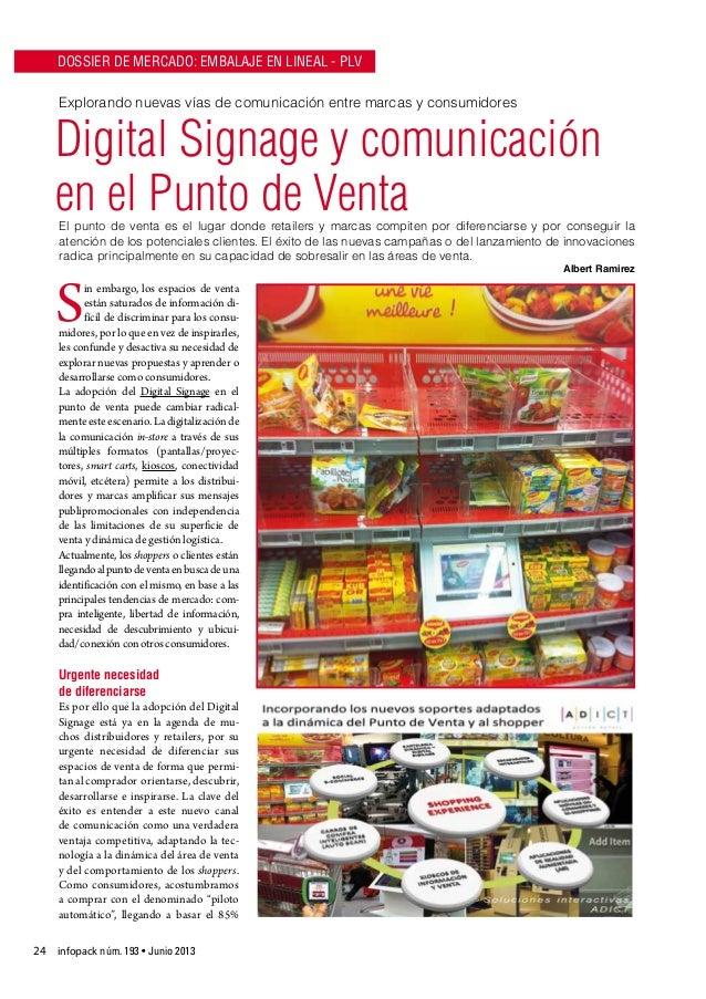 DOSSIER DE MERCADO: EMBALAJE EN LINEAL - PLV Explorando nuevas vías de comunicación entre marcas y consumidores  Digital S...