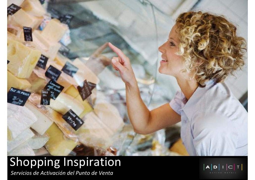 Shopping Inspiration Servicios de Activación del Punto de Venta