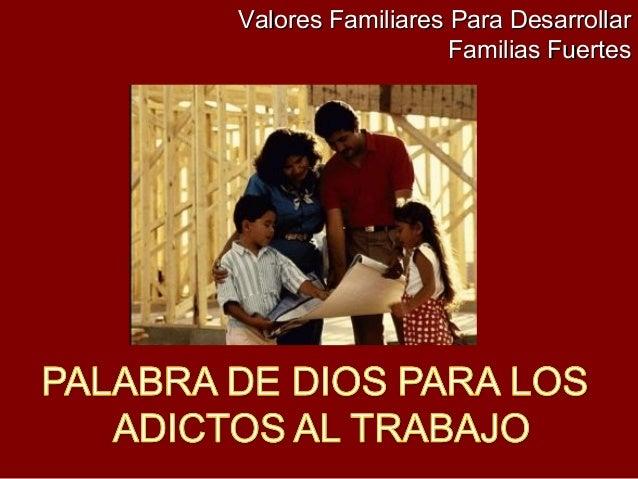 Valores Familiares Para Desarrollar Familias Fuertes