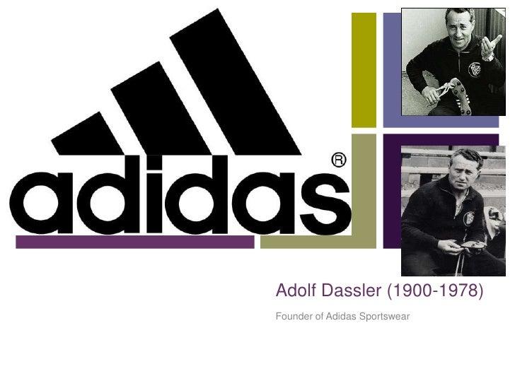 Adolf Dassler (1900-1978)<br />Founder of Adidas Sportswear <br />