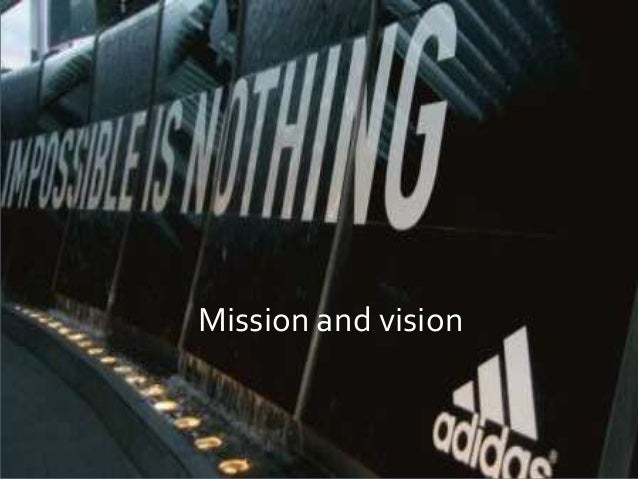 """Adidas mission statement applies to both their online and offline companies.Their mission statement reads, """"Our mission is..."""
