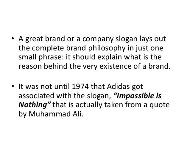THE ADIDAS SLOGAN: FROM ''IMPOSSIBLE IS NOTHING'' TO ''ADIDAS IS ALL IN ''