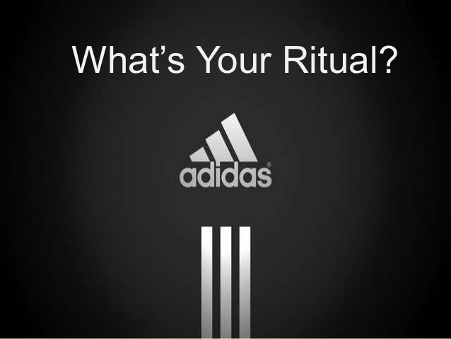 63c7840928697e Adidas  What s Your Ritual
