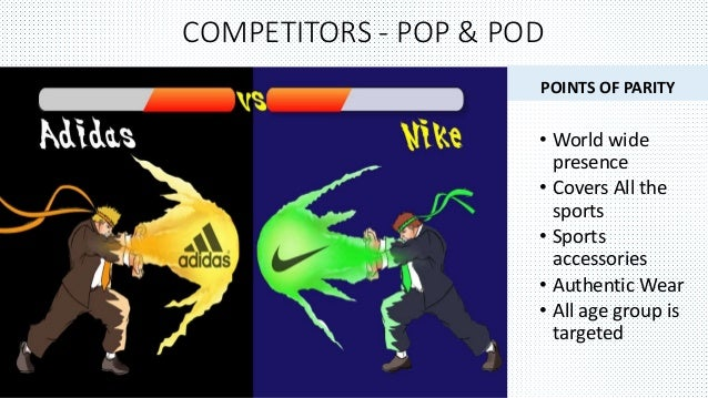 Nike vs addidas point of parity