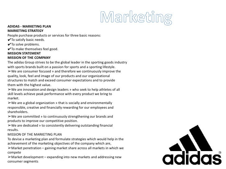 <br >     ; 4. Marketing     <br >      ADIDAS MARKETING PLAN