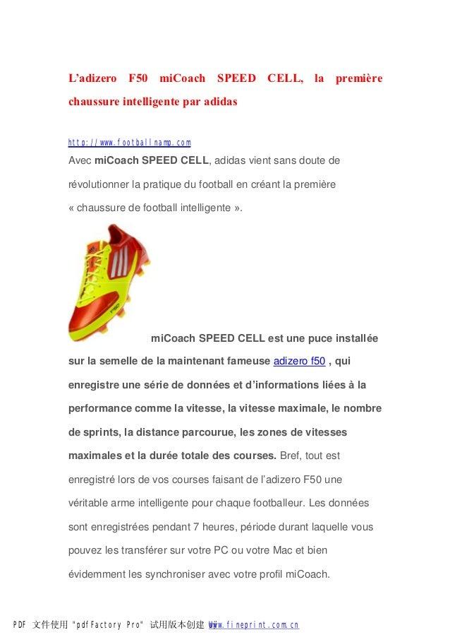 L'adizero F50 miCoach SPEED CELL, la première          chaussure intelligente par adidas          http://www.footballnamp....