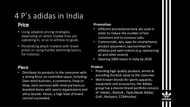 4ps of marketing of adidas What exactly is the marketing mix we explore the 'four ps' and 'four cs' stressing the importance each in the customer journey learn more.