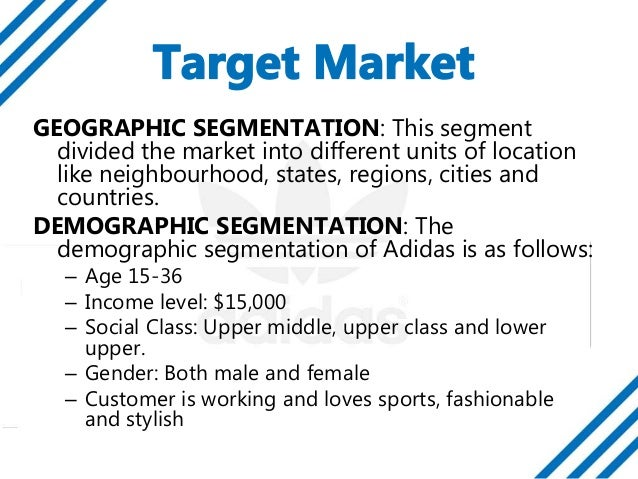reebok geographic segmentation Essays - largest database of quality sample essays and research papers on reebok market segmentation.
