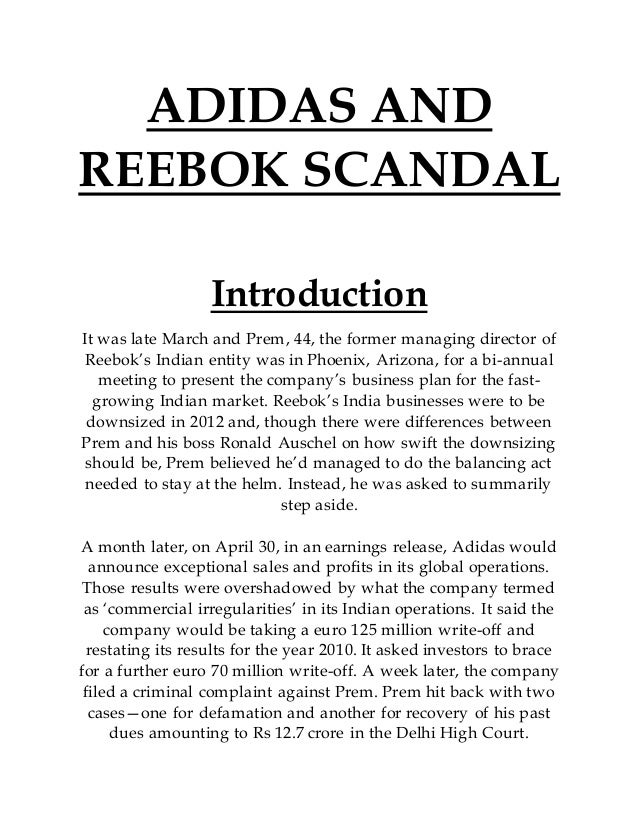 ADIDAS AND REEBOK SCANDAL Introduction It was late March and Prem, 44,