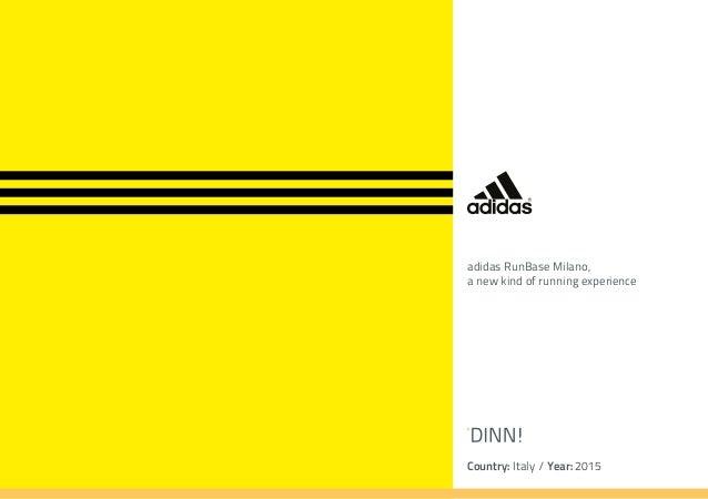 Country: Italy / Year: 2015 adidas RunBase Milano, a new kind of running experience