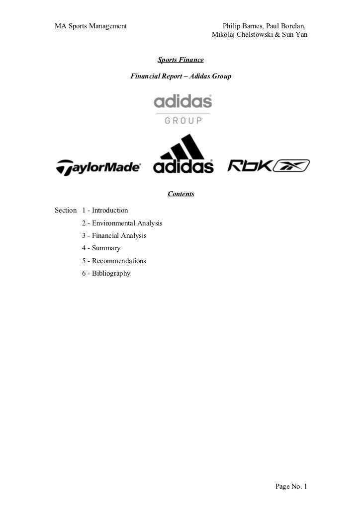 financial report adidas From the the key financial highlights of the first nine months were as follows: • sales remained stable on a currency-neutral basis or declined 4% in euro terms to $11 billion.
