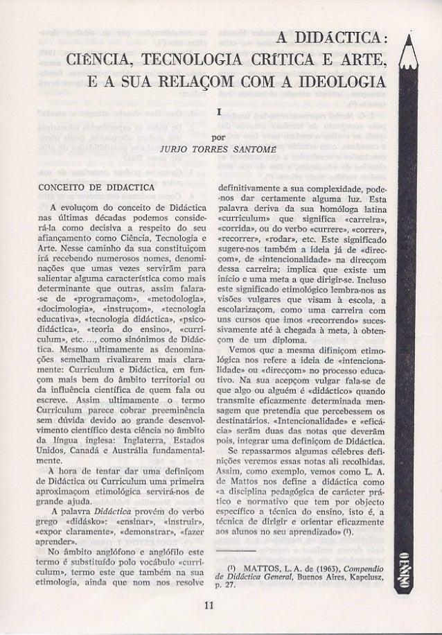 A didáctica  ciência, tecnologia crítica e arte, e a sua relaçom com a ideologia - Jurjo Torres Santomé
