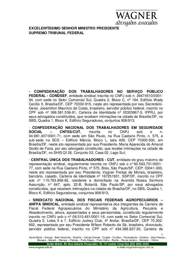 EXCELENTÍSSIMO SENHOR MINISTRO PRESIDENTESUPREMO TRIBUNAL FEDERAL- CONFEDERAÇÃO DOS TRABALHADORES NO SERVIÇO PÚBLICOFEDERA...