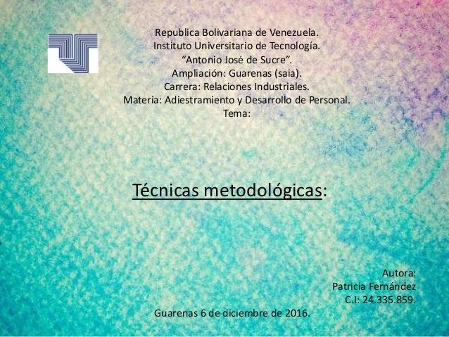 """Republica Bolivariana de Venezuela. Instituto Universitario de Tecnología. """"Antonio José de Sucre"""". Ampliación: Guarenas (..."""