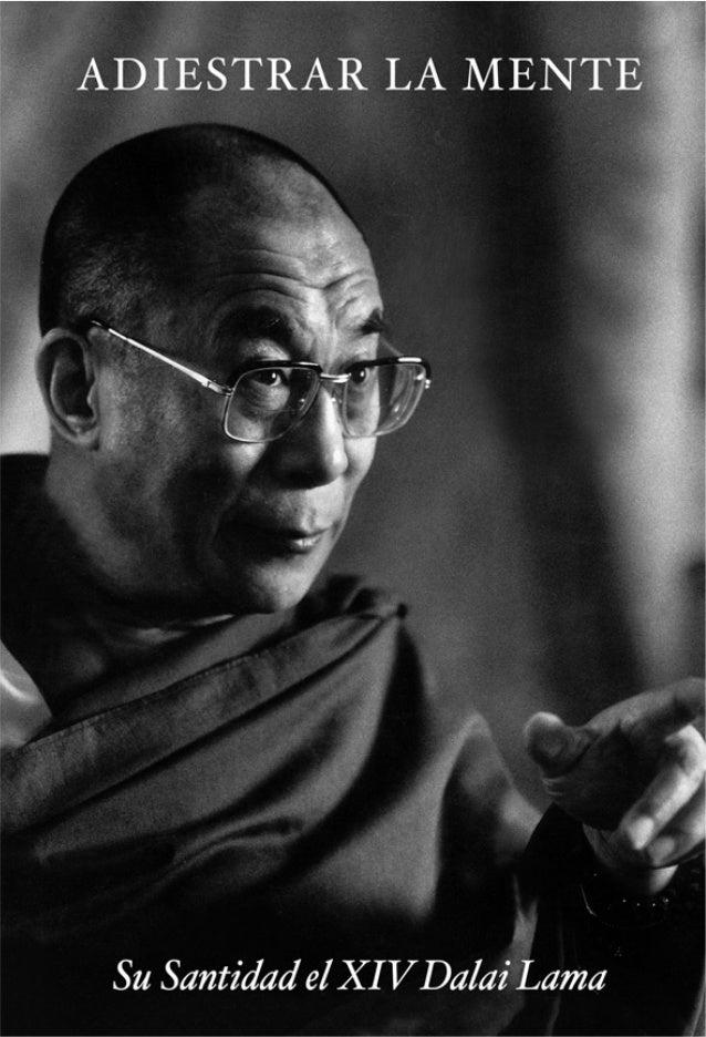 LOYONG ADIESTRAR LA MENTE Su Santidad el Dalai Lama