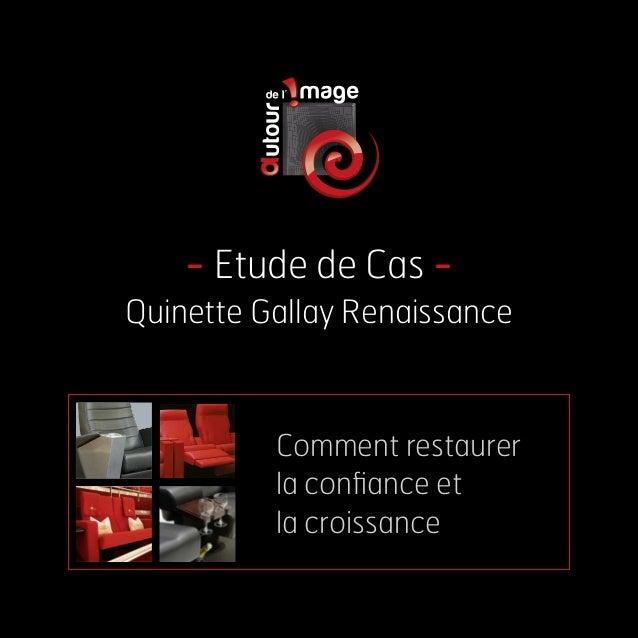 - Etude de Cas - Quinette Gallay Renaissance Comment restaurer la confiance et la croissance