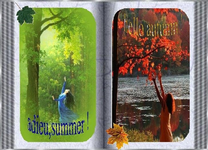 adieu,summer ! hello autumn !