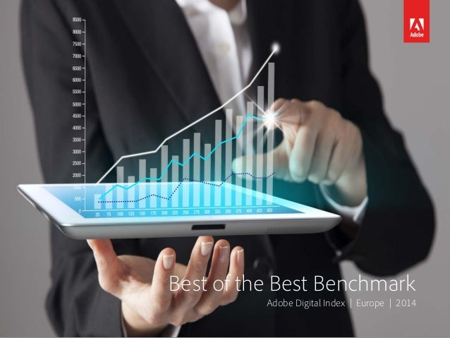 Best of the Best Benchmark Adobe Digital Index | Europe | 2014