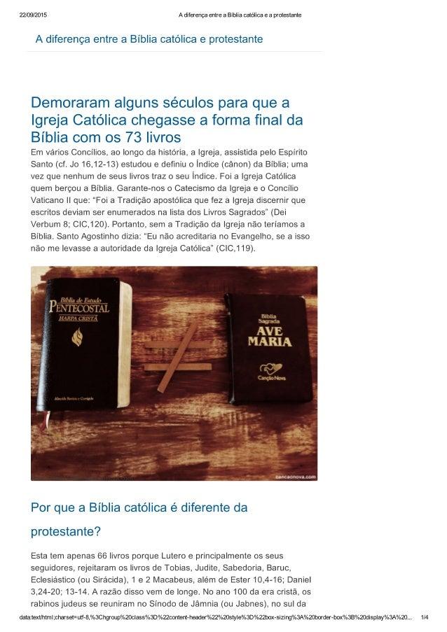 22/09/2015 A diferença entre a Bíblia católica e a protestante  A diferença entre a Biblia católica e protestante  Demorar...