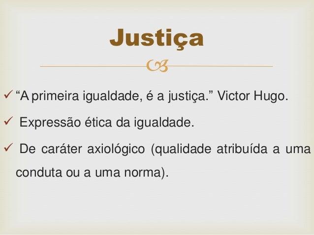 A diferença entre direito e justiça