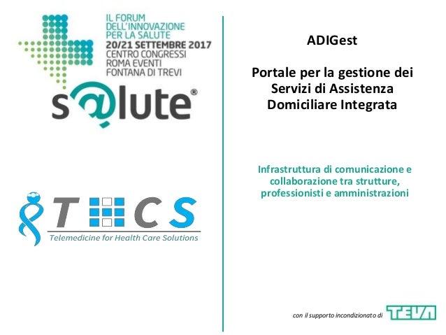 ADIGest Portale per la gestione dei Servizi di Assistenza Domiciliare Integrata Infrastruttura di comunicazione e collabor...