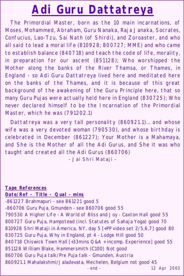 Adi Guru Dattatreya The Primordial Master, born as the 10 main incarnations, of Moses, Mohammed, Abraham, Guru Nanaka, Raj...