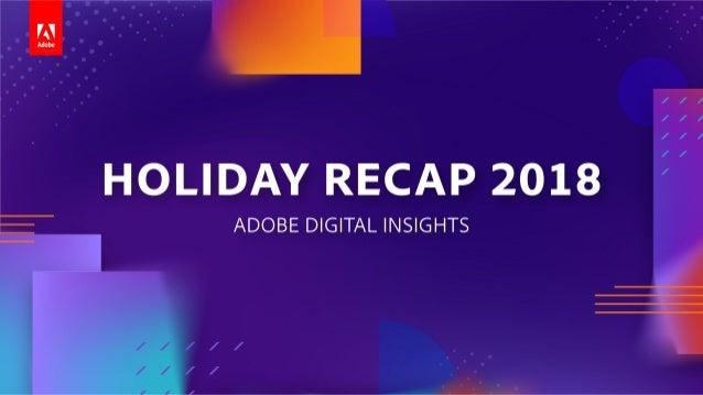 Adobe Digital Insights Holiday Recap 2018 Slide 1