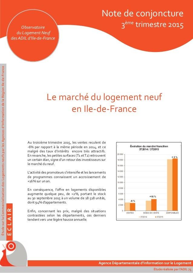 Le Marche Du Logement Neuf En Ile De France 3eme Trimestre 2015