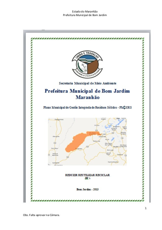 Estado do Maranhão Prefeitura Municipal de Bom Jardim 1 Obs. Falta aprovar na Câmara.