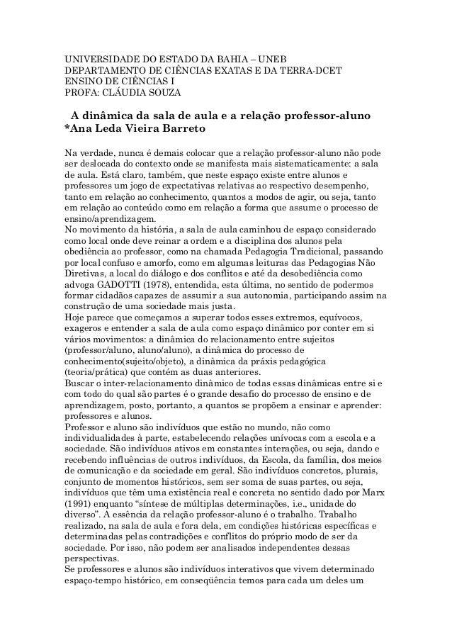 UNIVERSIDADE DO ESTADO DA BAHIA – UNEB DEPARTAMENTO DE CIÊNCIAS EXATAS E DA TERRA-DCET ENSINO DE CIÊNCIAS I PROFA: CLÁUDIA...