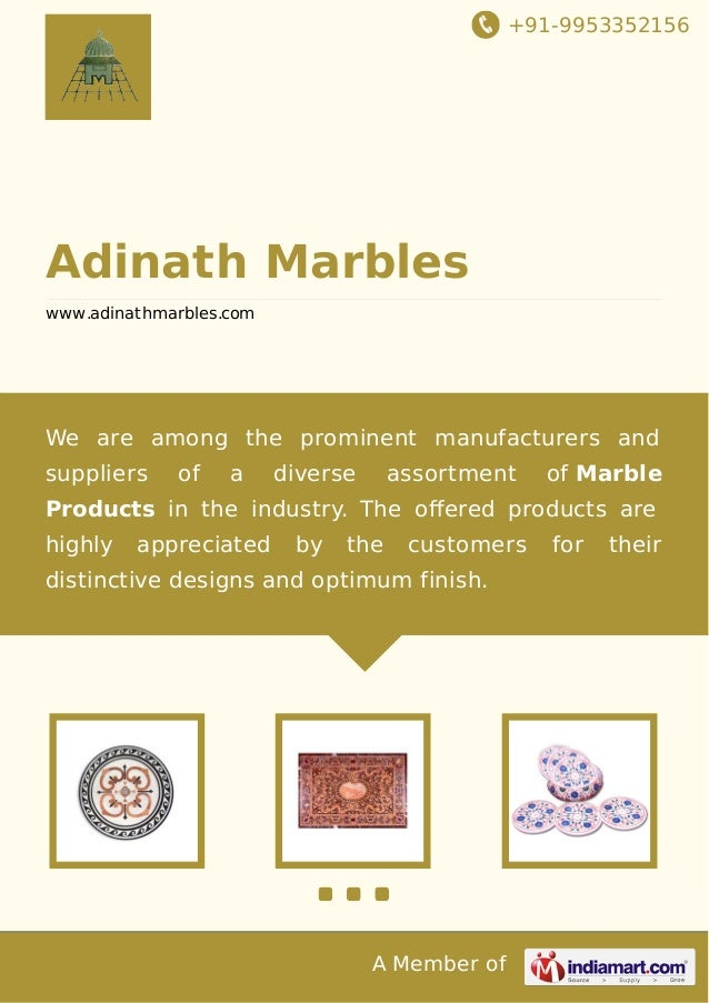+91-9953352156  Adinath Marbles www.adinathmarbles.com  We are among the prominent manufacturers and suppliers  of  a  div...