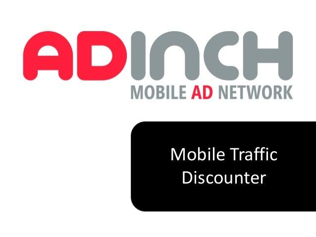 Mobile Traffic Discounter