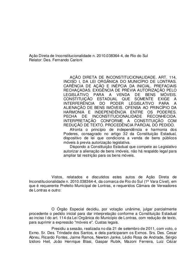 Ação Direta de Inconstitucionalidade n. 2010.038364-4, de Rio do SulRelator: Des. Fernando Carioni                        ...