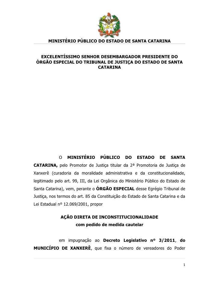 MINISTÉRIO PÚBLICO DO ESTADO DE SANTA CATARINA   EXCELENTÍSSIMO SENHOR DESEMBARGADOR PRESIDENTE DO ÓRGÃO ESPECIAL DO TRIBU...
