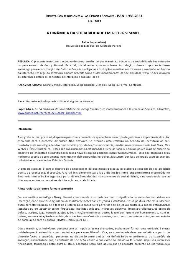 REVISTA CONTRIBUCIONES A LAS CIENCIAS SOCIALES - ISSN: 1988-7833 Julio 2013 A DINÂMICA DA SOCIABILIDADE EM GEORG SIMMEL Fá...