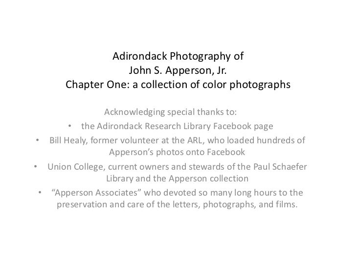 Adirondack Photography of                   John S. Apperson, Jr.       Chapter One: a collection of color photographs    ...