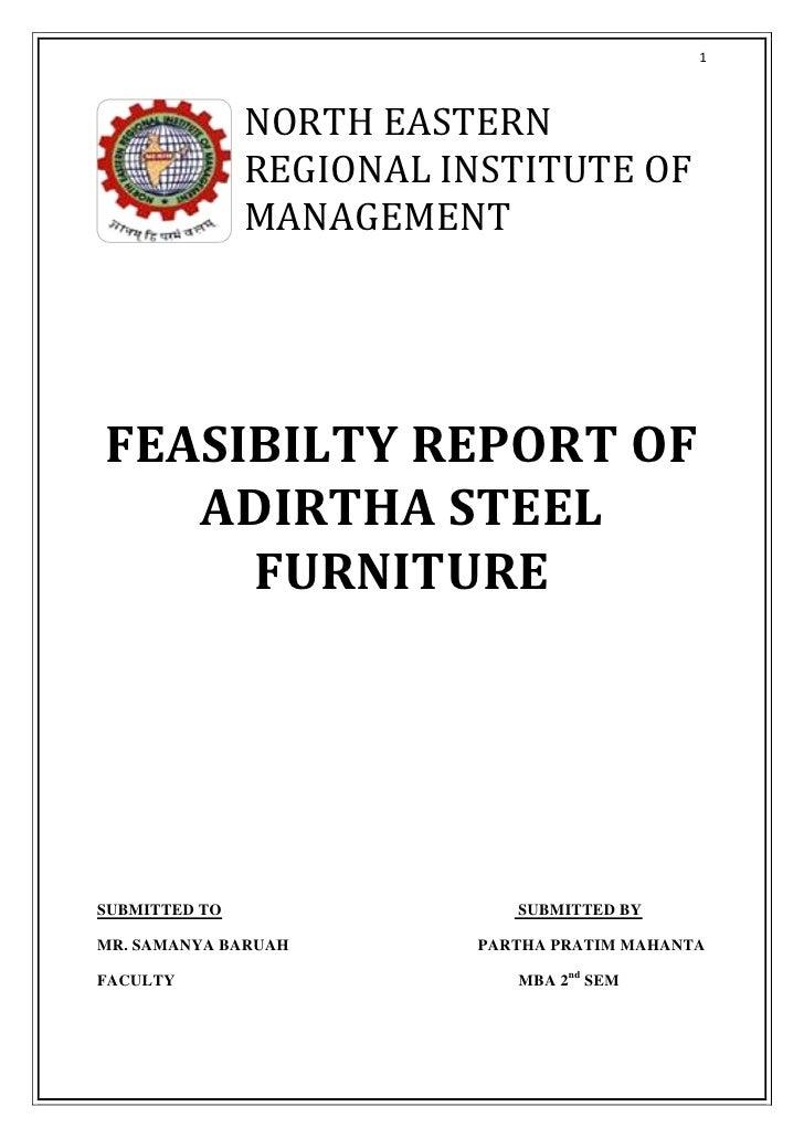 1               NORTH EASTERN               REGIONAL INSTITUTE OF               MANAGEMENTFEASIBILTY REPORT OF   ADIRTHA S...