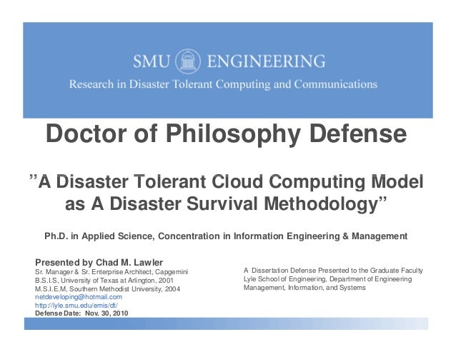 """Doctor of Philosophy Defense """"A Disaster Tolerant Cloud Computing Model""""A Disaster Tolerant Cloud Computing Model as A Dis..."""