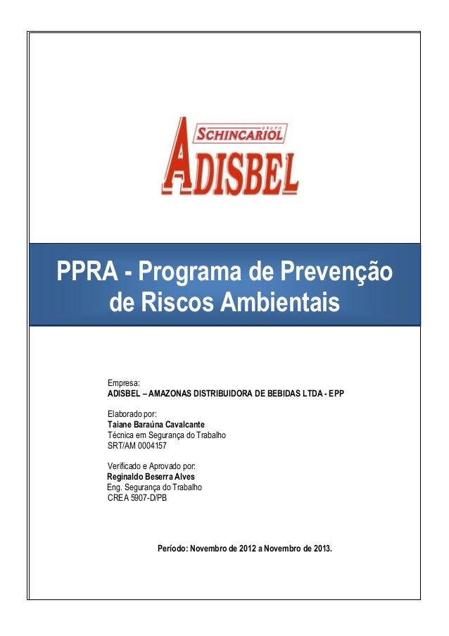 PPRA - Programa de Prevenção de Riscos Ambientais Empresa  ADISBEL –  AMAZONAS DISTRIBUIDORA DE BEBIDAS ... 90f9688cda