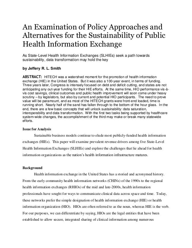 An Examination of Policy Approaches andAlternatives for the Sustainability of PublicHealth Information ExchangeAs State-Le...