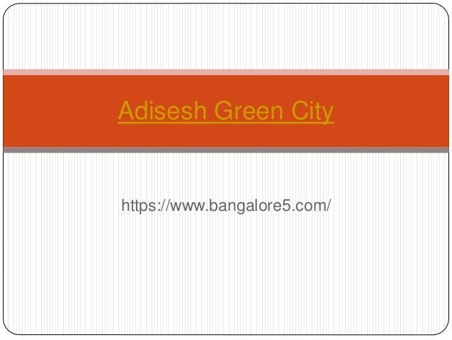 https://www.bangalore5.com/ Adisesh Green City
