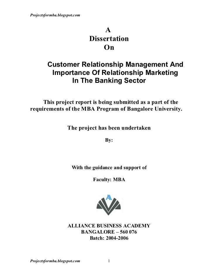 A dissertation on customer relationship management and importance of     Projectsformba blogspot com A Dissertation