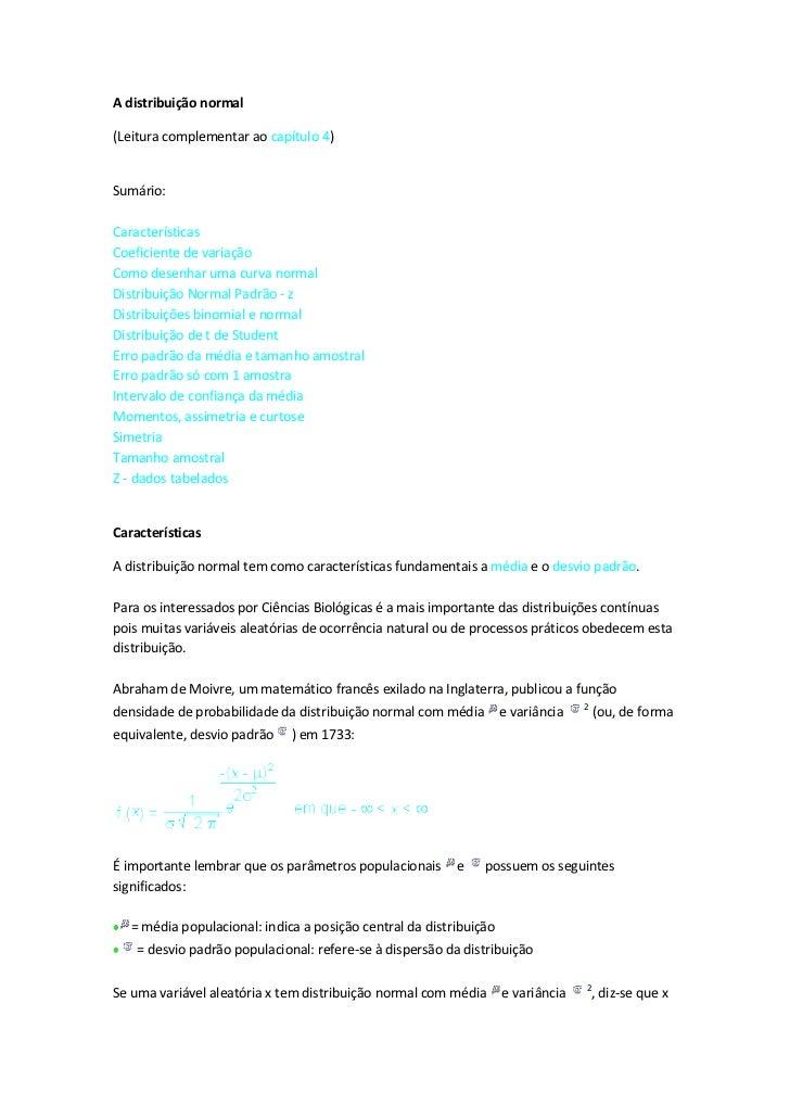 A distribuição normal(Leitura complementar ao capítulo 4)Sumário:CaracterísticasCoeficiente de variaçãoComo desenhar uma c...